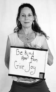 Be Kind, Have Fun, Give Joy